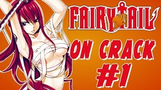 Fairy Tail on Crack #1