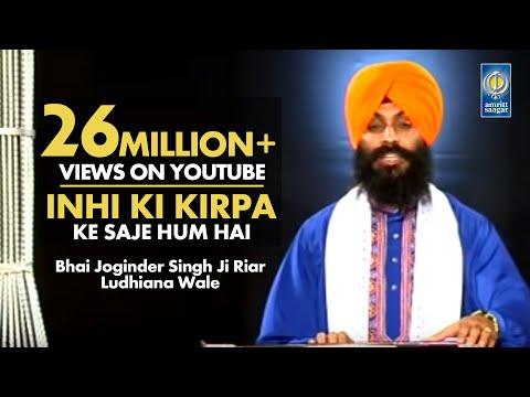 Inhi Ki Kirpa - Bhai Joginder Singh Ji Riar | Amritt Saagar | Gurbani Shabad Kirtan