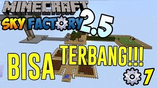 Bisa Terbang!! ~ Minecraft Sky Factory Indonesia ep. 7