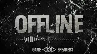 Game Speakers - Offline [KC Release] (FREE DOWNLOAD EXTENDED MIX)