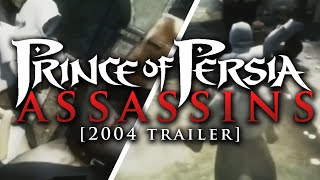 Prince of Persia: Assassins Trailer [2004] | EARLY ASSASSIN'S CREED FOOTAGE