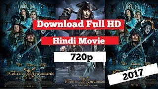 How To Download Pirates Of Caribbean  5 Dead Men No Tale HD Movie In Hindi 2017