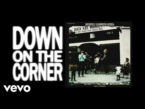 Creedence Clearwater Revival - Down On The Corner (Lyric Video)