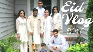 VLOG | My Families Eid Ul Fitr 2017