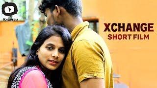 Latest 2017 Telugu Short Film Xchange | Xchange Latest Telugu Short Film | Khelpedia
