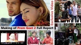 The Making of Prem Geet 2 | Pradeep Khadka | Ashlesh Thakuri | Santosh Sen, Exclusive Video