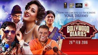 Bollywood Diaries Official Trailer   Raima Sen   Ashish Vidyarthi   Salim Diwan   26th Feb 2016