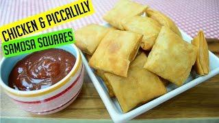 Samosa Squares Chicken & Piccalilli | #RamadanRecipes | #IndianCookingRecipes | #CookwithAnisa