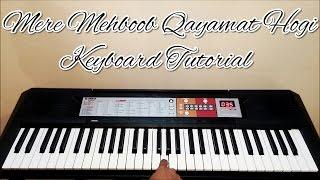 Mere Mehboob Qayamat Hogi Piano / Keyboard Tutorial / Lesson