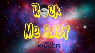 Simia Killer - Rock Me Baby (Original Mix)