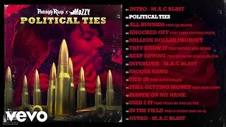 Philthy Rich, Mozzy - Political Ties (Audio)