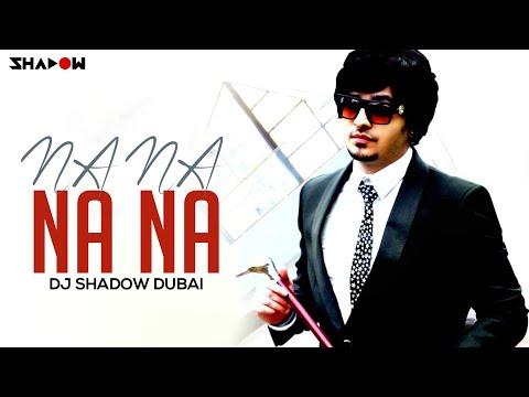 J Star   Na Na Na Na   DJ Shadow Dubai Official Remix