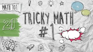 21. Math Shortcuts - Tricky Math #1 (বিভ্রান্তিকর অংক #১) by Ayman Sadiq