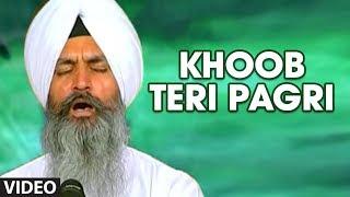 Khoob Teri Pagri [Full Song] Meethe Tere Bol