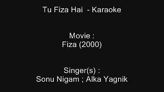 Tu Fiza Hai - Karaoke - Fiza (2000) - Sonu Nigam ; Alka Yagnik