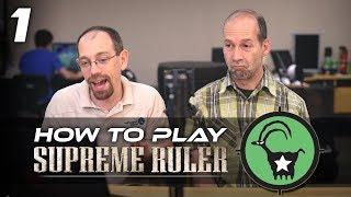 How to Get Good at Supreme Ruler!  [Dev Tips]