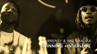 Curren$y - Winning +interlude (ft. Wiz Khalifa)