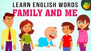 Family Tree | Learn English Words Video for Kids and Toddlers | Pre School Spelling for Kids
