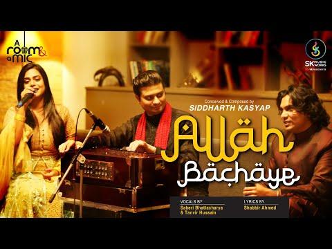 Xxx Mp4 Allah Bachaye Siddharth Kasyap Feat Tanvir Hussain Saberi Bhattacharya 3gp Sex