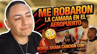 NOS ROBAN LA CAMARA EN AEROPUERTO 😭🤦🏻♂️  NORIEL GRABA CANCION CON ARTISTA SORPRESA   Ganda Vlogs