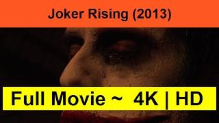 Joker-Rising--2013--full-complete