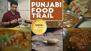Punjabi Food Trail | Mumbai Food Walk | Foodie & The Feast