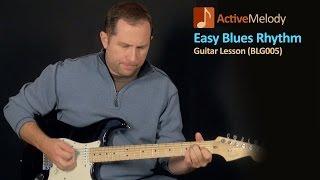Easy Blues Guitar Lesson - Basic Rhythm - BLG005