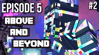 Above and Beyond | Episode 5 - Minecraft Story Mode Season 2 - (no commentary)