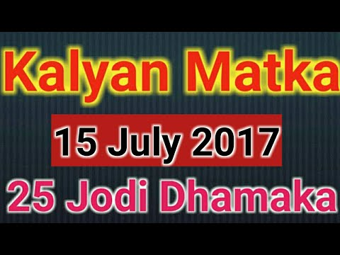 Satta matka Kalyan matka  satta king fix jodi 15 July 2017 100% Dhamaka pass| Satta bazar