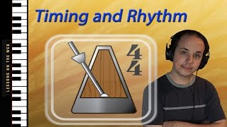 How Rhythm Works - An Easy Tutorial for Beginners - Piano Lesson 6