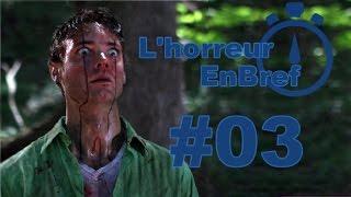 L'HorreurEnBref#3