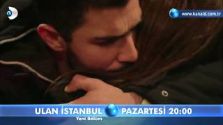 Ulan İstanbul / 25. Bölüm Fragmanı / 8 Aralık Pazartesi [HD]