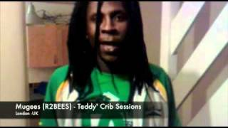 Teddy's crib session Vol.2 presents Mugees (R2BEES) Don't sleep.