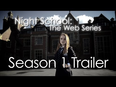 Night School The Web Series Season 1 Trailer
