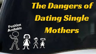 The Truth About Dating Single Moms