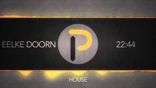 [House Music] : Eelke Doorn - 22:44 [FREE DOWNLOAD]