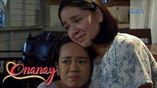 Onanay: Yakap ng mag-ina | Episode 35