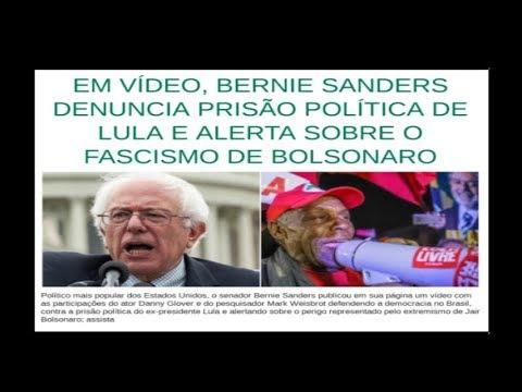 Bernie Sanders: Prisão política de LULA e o Facismo de Bolsonaro