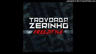 Trovoada - Zerinho (Freestyle) - ZuweraMUSIC.info