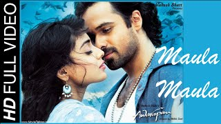 Maula Maula - Awarapan (2007) *HD* - Full Song [HD] - Emraan Hashmi & Shriya Saran