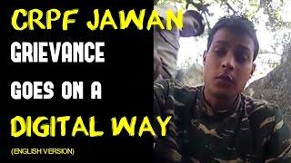 CRPF Jawan Video | grievance goes on DIGITAL way | Viral Video| Full Video