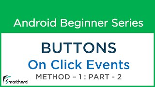 #14 Android Studio Tutorial : Button Part - 2  Method - 1 OnClickListener with codes