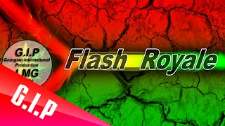 The Flash Royale - Golden Rules - Produced by Gagi Meskhi