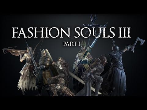 [DS3] Fashion Souls III - Part 1