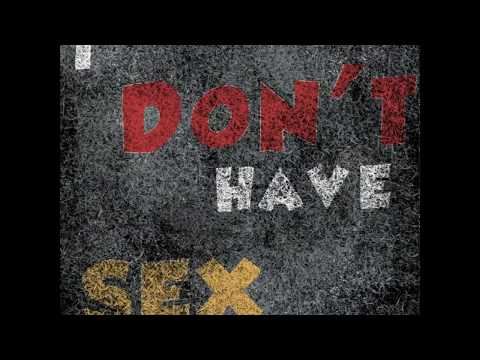 Xxx Mp4 I Don T Have Sex Queer Sounds 3gp Sex