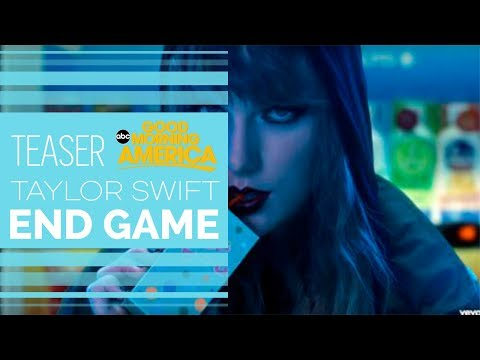 Taylor Swift ft.  Ed Sheeran, Future - End Game (Official Teaser GMA)