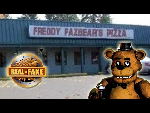 FREDDY FAZBEAR S PIZZA PLACE real or fake