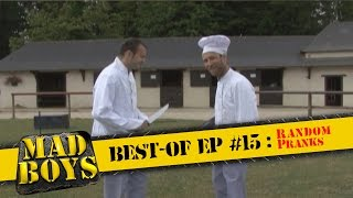 Mad Boys best-of Ep #15: Random Pranks