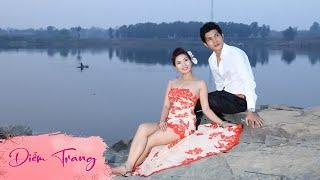 Thề Non Hẹn Biển Diễm Trang & Tuấn Kiệt