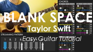 Blank Space - Taylor Swift - Easy Guitar Tutorial (No Capo)